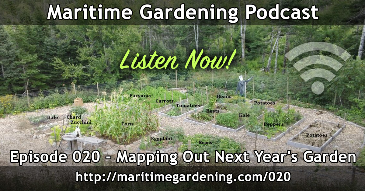 Mapping Out Next Years Garden - Episode 020