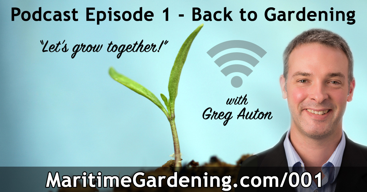 Maritime Gardening Podcast Season 1 Episode 1