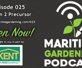 Maritime Gardening Podcast Episode 25