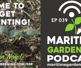 Maritime Gardening Podcast Episode 39