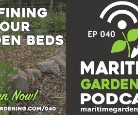 Maritime Gardening Podcast Episode 40 - Defining Your Garden Beds