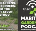 Episode 42 - The Ruth Stout Method and cut and come again harvesting