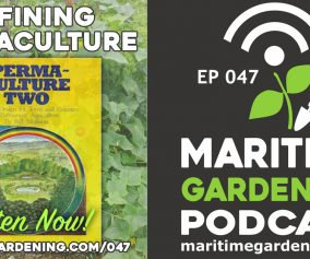 Podcast Episode 47 - Defining Permaculture