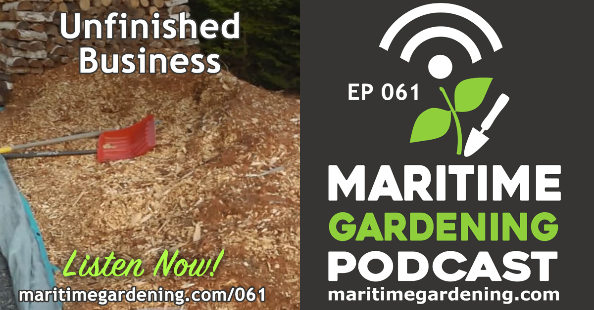 Episode 61 : Unfinished Business