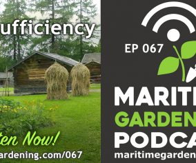 Maritime Gardening Podcast Episode 67