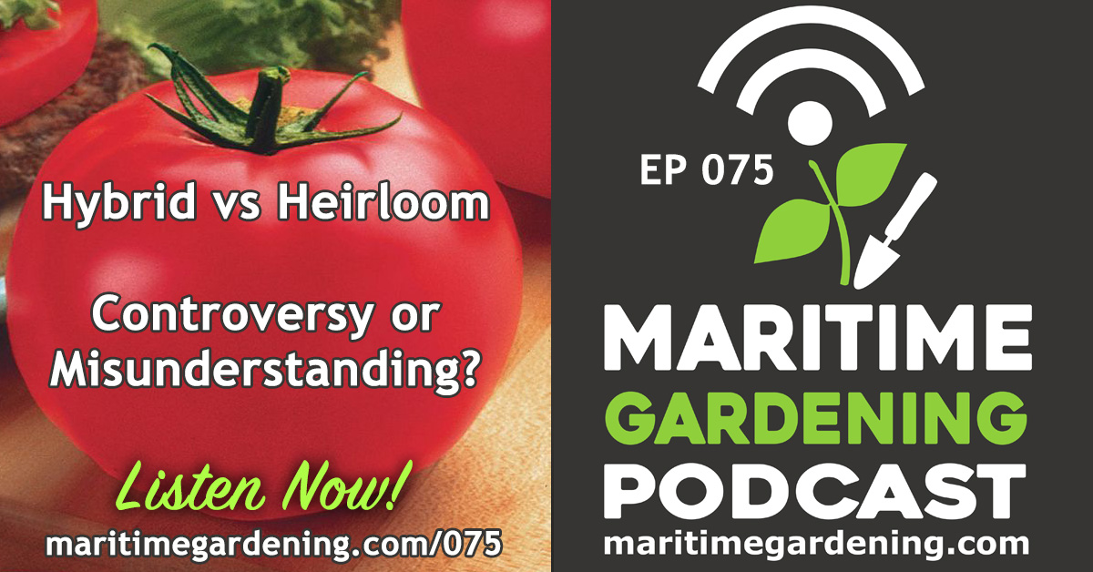 Maritime Gardening Podcast Episode 75