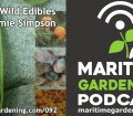 MG92: Talking Wild Edibles with Jamie Simpson