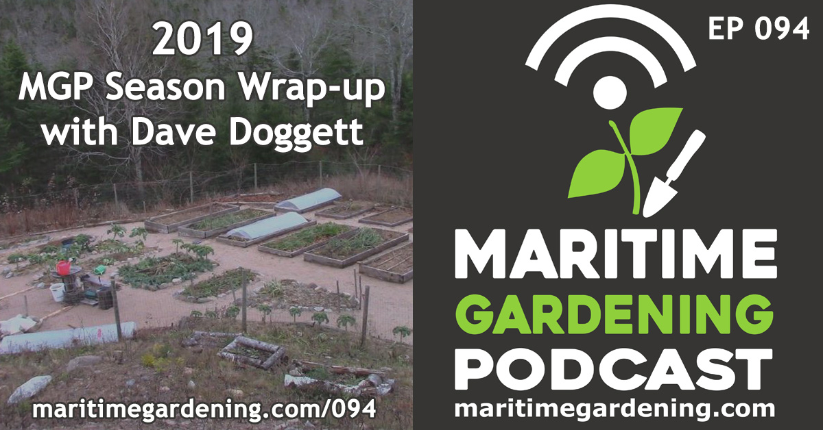 Episode 94 of The Maritime Gardening Podcast