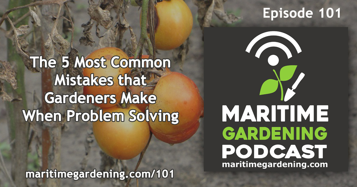 Gardening Mistakes Podcast Episode