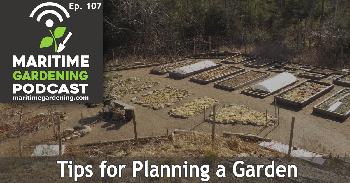 Episode 107 - Tips for Planning a Garden