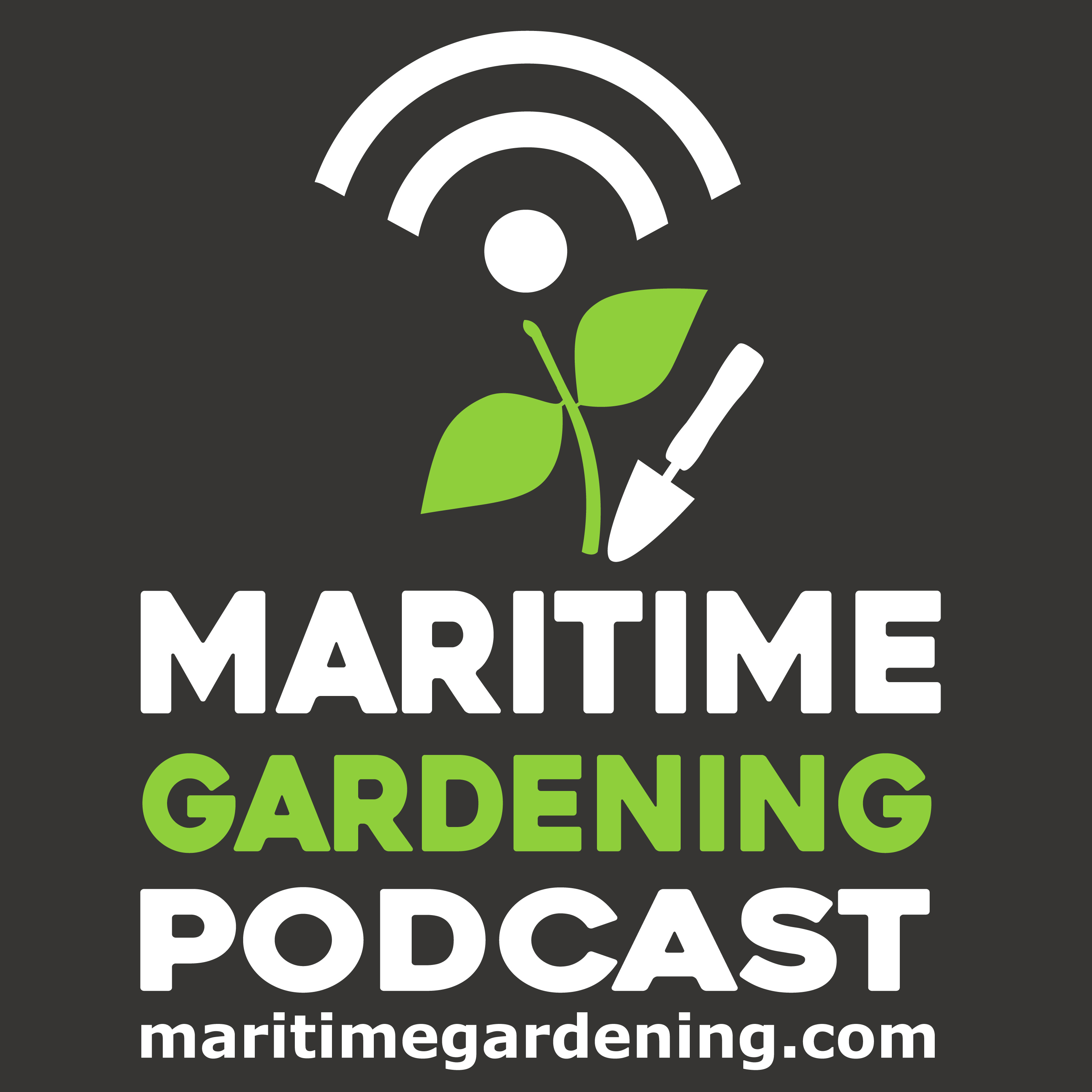 The Maritime Gardening Podcast